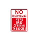 No Trespassing Novelty Metal Sign - ALEKO